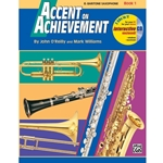 Accent on Achievement, Book 1 - Eb Baritone Saxophone -