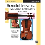 Beautiful Music for Two String Instruments, Book III [2 Violins] - Violin