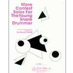 More Contest Solos For The Young Snare Drummer - Snare Drum