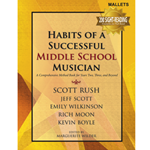 Habits of a Successful Musician - Mallets -