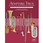 Adaptable Trios for Bb Clarinet, Bass Clarinet, Bb Trumpet, and Baritone (T.C.) -